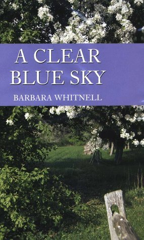 A Clear Blue Sky Barbara Whitnell