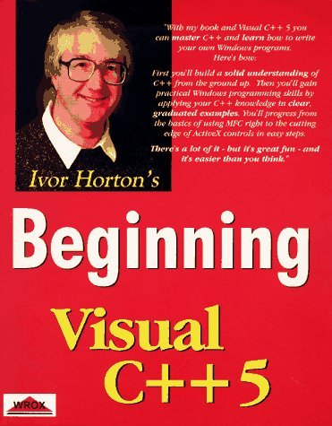 Beginning Visual C++ 5 Ivor Horton