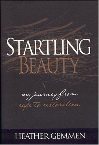 Startling Joy: Your Forty-Day Journey from Despair to Hope Heather Gemmen