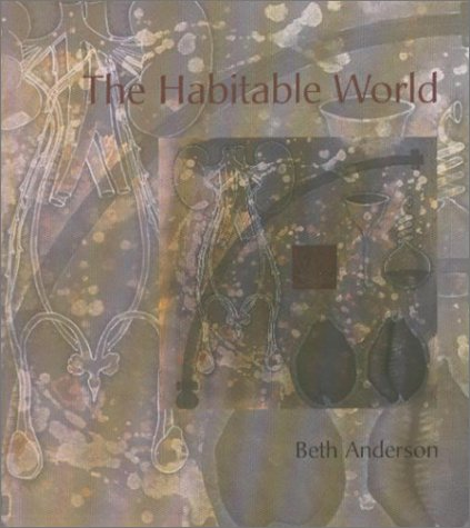 The Habitable World  by  Beth Anderson