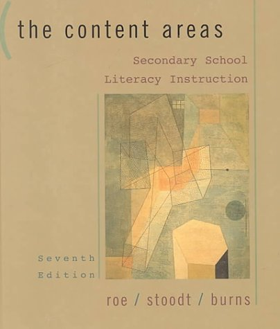 The Content Areas: Secondary School Literacy Instruction Betty D. Roe