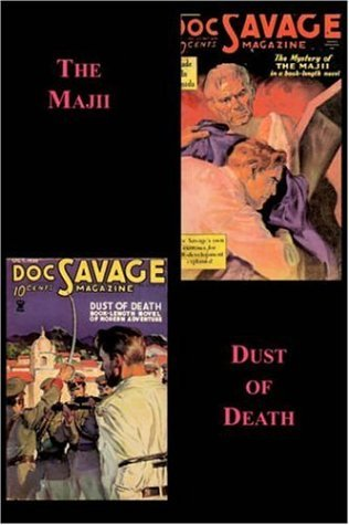 The Majii / Dust of Death  by  Kenneth Robeson