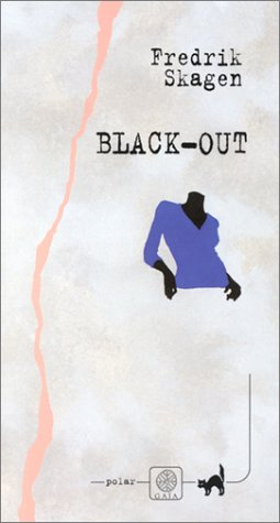 Black-Out Fredrik Skagen