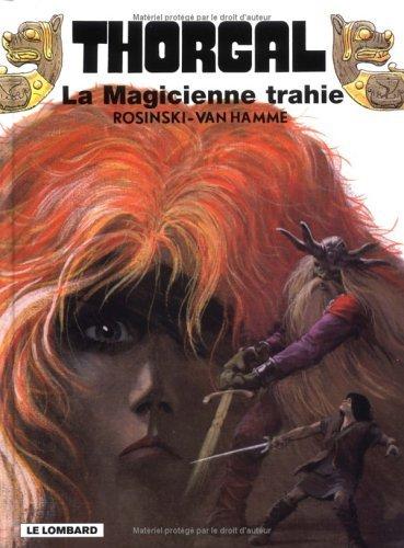 La Magicienne trahie (Thorgal, #1)  by  Grzegorz Rosiński