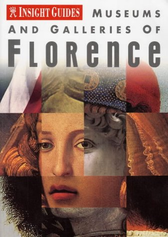 Insight Guide Museums and Galleries of Florence (Insight Guides  by  Brian Bell