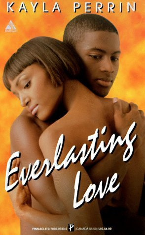 Everlasting Love Kayla Perrin
