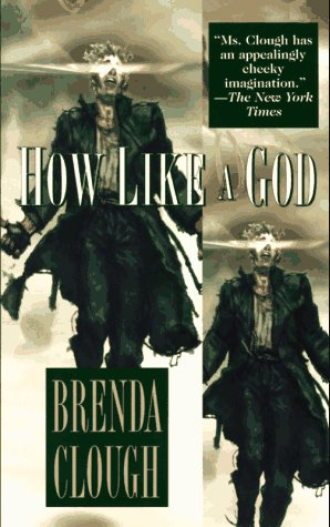 How Like a God (Suburban Gods, #1) Brenda W. Clough