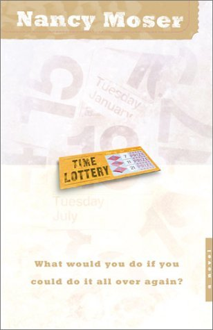 Time Lottery  by  Nancy Moser