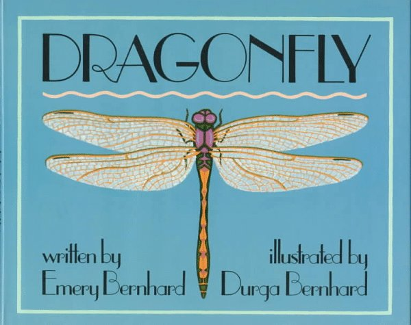 Dragonfly  by  Emery Bernhard