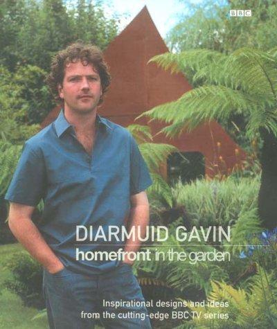 Homefront in the Garden Diarmuid Gavin