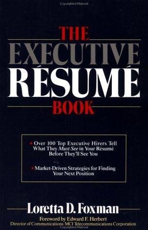 The Executive Rsum Book  by  Loretta D. Foxman
