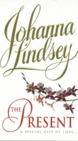 The Present (Malory, # 6) Johanna Lindsey