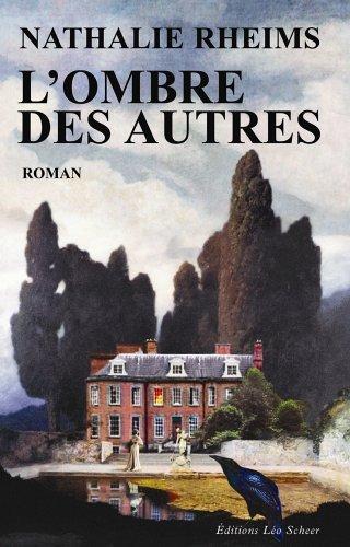 LOmbre des autres  by  Nathalie Rheims
