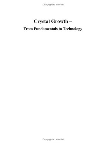 Crystal Growth - From Fundamentals to Technology Georg Müller