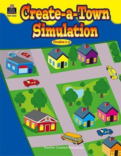 Create A Town Simulation Teacher Created Materials