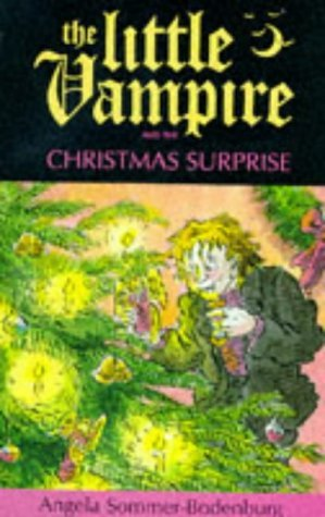 The Little Vampire And The Christmas Surprise Angela Sommer-Bodenburg