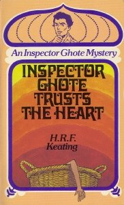 Inspector Ghote Trusts the Heart (Inspector Ghote, #8)  by  H.R.F. Keating