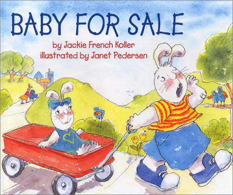 Baby for Sale  by  Jackie French Koller