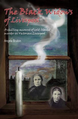 The Black Widows Of Liverpool  by  Angela Brabin