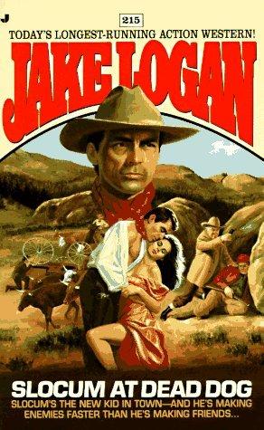 Slocum at Dead Dog (Slocum #338) Jake Logan
