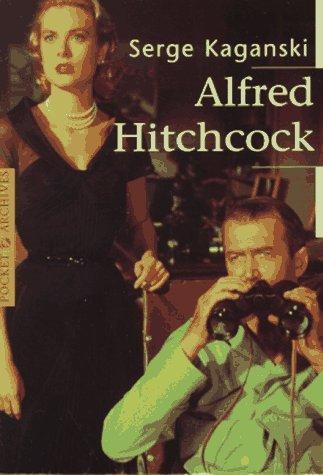 Alfred Hitchcock Serge Kaganski