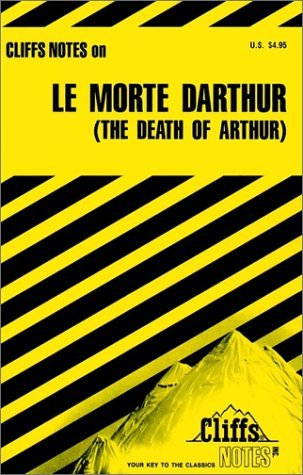 Cliffs Notes on Le Morte dArthur  by  John Gardner