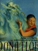 Dona Flor: A Tall Tale About a Giant Woman with a Great Big Heart  by  Pat Mora