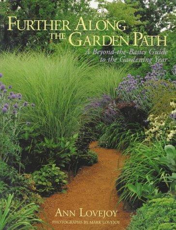 Farther Along The Garden Path Ann Lovejoy