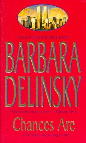 Chances Are Barbara Delinsky