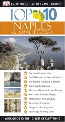 Top 10 Naples and the Amalfi Coast  by  Jeffrey Kennedy
