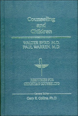 Counseling And Children  by  Walter Byrd