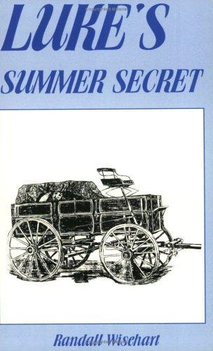 Lukes Summer Secret  by  Randall Wisehart