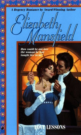 Love Lessons  by  Elizabeth Mansfield