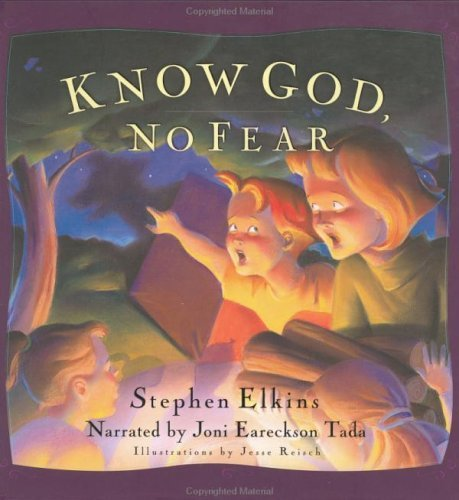 Know God, No Fear: A Group of Friends Learn to Trust God with Their Fears  by  Stephen Elkins