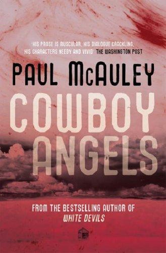 Cowboy Angels Paul McAuley