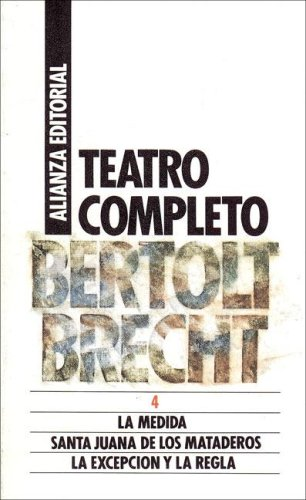 Teatro completo 4  by  Bertolt Brecht