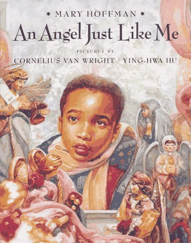 AN Angel Just Like Me  by  Mary Hoffman