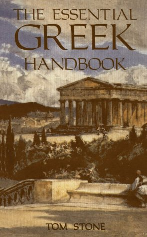 The Greek Handbook and Travel Guide  by  Tom Stone