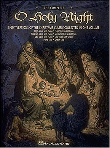 The Complete O Holy Night  by  Adolphe Adam