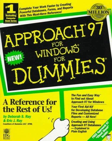 Approach 96 for Windows 95 for Dummies Deborah S. Ray