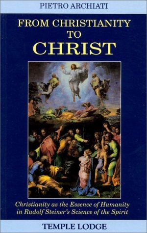 From Christianity to Christ Pietro Archiati