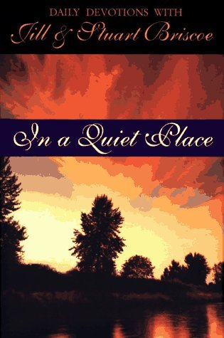 In a Quiet Place  by  Jill Briscoe