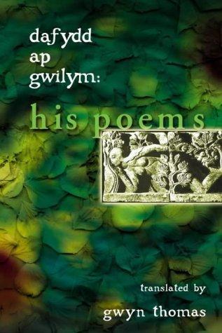 His Poems  by  Dafydd ap Gwilym