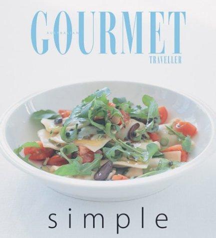 Gourmet Simple  by  Susan Tomnay