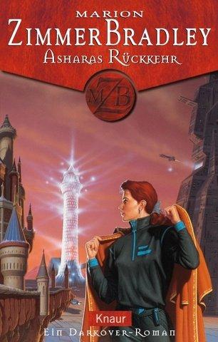 Asharas Rückkehr (Darkover, #24)  by  Marion Zimmer Bradley