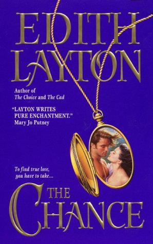 The Chance (C Series, #3)  by  Edith Layton