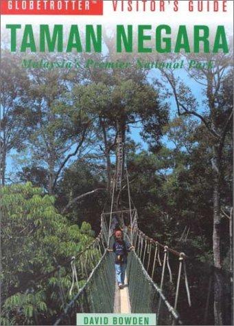 Globetrotter Visitors Guide Taman Negara  by  Bruce Elder