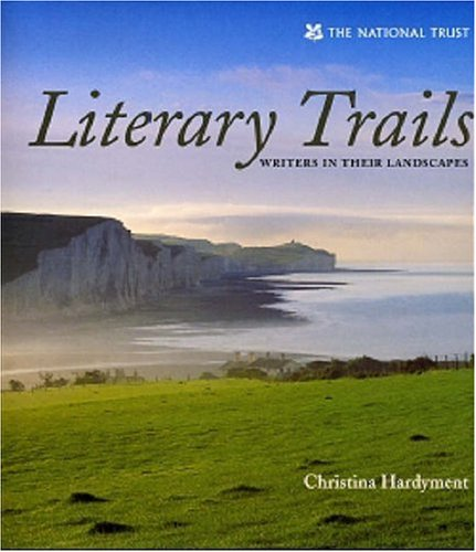 Literary Trails Christina Hardyment