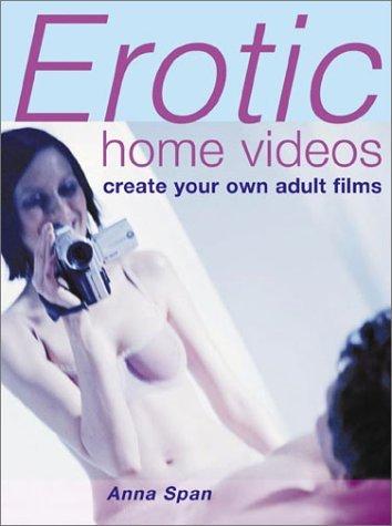 Erotic Home Videos Anna Span