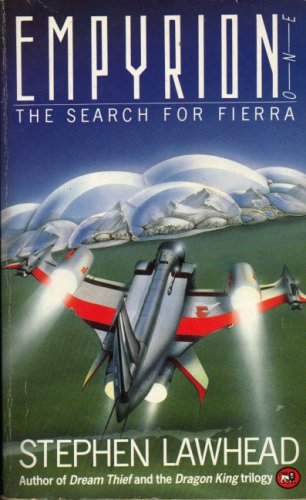 Empyrion one: the search for Fierra Stephen R. Lawhead
